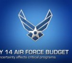 FY2014 Budget: Sequester Puts Air Force Objectives at Risk