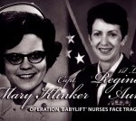"Two AF Nurses Heroes of ""Operation Babylift"""