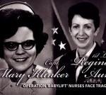 "Two AF Nurses Heroes of ""Operation Babylift"""