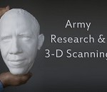 White House Video Highlights Army's 3-D Scanning Capabilities