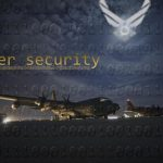 Air Force Launches Yearlong Cyber Secure Campaign