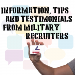 Information, Tips and Testimonials from Military Recruiters