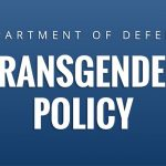 DOD Moves Closer to Implementing Changes to Transgender Policy
