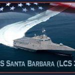 Navy to Christen Littoral Combat Ship Santa Barbara