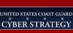 Release of U.S. Coast Guard Cyber Strategy