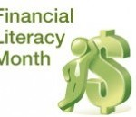 Financial Literacy Month Great Time to Improve Fiscal Security