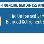 Info on New Blended Retirement System Released