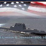 Navy to Christen Guided-Missile Destroyer Lyndon B. Johnson