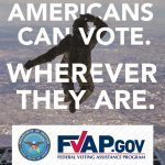 Want to Vote? The Federal Voting Assistance Program Can Help