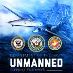 Unmanned Systems a Trusted and Integral Part of Warfighting